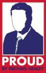 Proud - Michael Healey