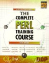 Complete PERL Training Course, The - Ellie Quigley, Ellie Quigly