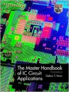 The Master Handbook of IC Circuits - Delton T. Horn