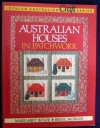 Australian Houses in Patchwork - Margaret Rolfe, Beryl Hodges