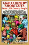 1,628 Country Shortcuts: From 1,628 Country People - Roy Reiman