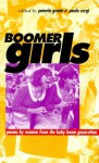 Boomer Girls: Poems by Women from the Baby Boom Generation - Pamela Gemin, Joyce Sutphen