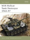 M18 Hellcat Tank Destroyer 1943-97 (New Vanguard) - Steven Zaloga, Jim Laurier