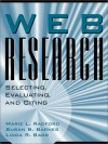 Web Research: Selecting, Evaluating, & Citing - Marie L. Radford, Susan B. Barnes, Linda R. Barr