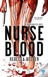 Nurse Blood - Rebecca Besser