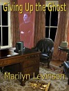 Giving Up the Ghost - Marilyn Levinson