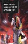 To nejlepší ze SF roku 1961 - Isaac Asimov