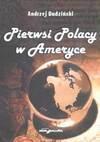 Pierwsi Polacy w Ameryce - Andrzej Dudziński