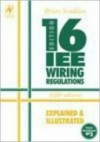 Iee 16th Edition Wiring Regulations Explained and Illustrated - Brian Scaddan