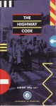 The Highway Code - Department for Transport, Central Office of Information for HMSO
