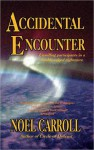 Accidental Encounter (nookbook ) - Noël Carroll