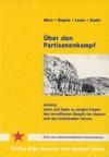 Über Den Partisanenkampf - Karl Marx, Joseph Stalin, Vladimir Lenin