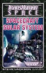 Transhuman Space: Spaceships of the Solar System - Steve Jackson Games