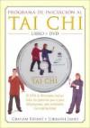 Programa de Iniciacion Al Tai Chi - Libro y DVD - Graham Bryant, Lorraine James