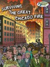 Surviving the Great Chicago Fire: Illustrated History - Jo Cleland, Pete McDonnell