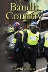 Bandit Country - David Owens