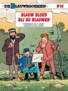 Blauw bloed bij de Blauwen (De Blauwbloezen, #53) - Raoul Cauvin