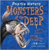 Monsters of the Deep (Pop-Up Nature) - Claire Hawcock, Nick Watton