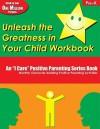 Unleash the Greatness in Your Child Workbook: Grade Pre-K - Elbert D. Solomon, Thelma S. Solomon, Martha Ray Dean