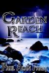 Garden Reach - Paul Alan Fahey