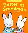 Easter at Grandma's - Emily Bolam