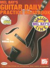 Mel Bay's Guitar Daily Practice Handbook [With CD] - William Bay