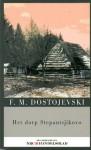 Het dorp Stepantsjikovo - Fyodor Dostoyevsky