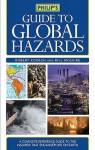 Philip's Guide to Global Hazards - Kovach, Bill McGuire