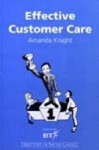 Effective Customer Care - Amanda Knight