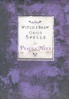Witch's Brew: Good Spells for Peace of Mind - Witch Bree, Brenda Knight