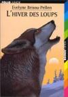 L'hiver des loups - Evelyne Brisou-Pellen