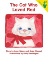 Early Reader: The Cat Who Loved Red - Lynn Salem, Josie Stewart