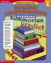 Scholastic Success With: Reading Comprehension Workbook: Grade 1 - Scholastic Inc., Teaching Resources Staff, Scholastic Inc.