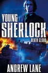 Death Cloud (Young Sherlock Holmes) by Andrew Lane (19-Jun-2014) Paperback - Andrew Lane
