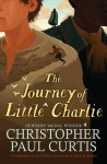The Journey of Little Charlie - Christopher Paul Curtis