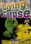 Living Corpse - Hideshi Hino