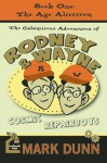 The Calamitous Adventures of Rodney and Wayne, Cosmic Repairboys: The Age Altertron - Mark Dunn