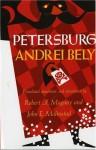 Petersburg - Andrey Bely, Robert A. Maguire, John E. Malmstad