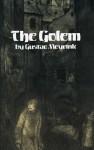 The Golem - Gustav Meyrink, Madge Pemberton, E.F. Bleiler