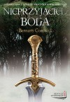 Nieprzyjaciel Boga (The Arthur Books, #2) - Bernard Cornwell