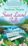 Sweet Laurel Falls (Hqn) - Raeanne Thayne