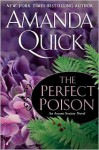 The Perfect Poison (Arcane Society, #6) - Anne Flosnik, Amanda Quick