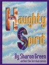 Haughty Spirit - Sharon Green