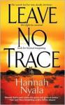 Leave No Trace (Tally Nowata) - Hannah Nyala