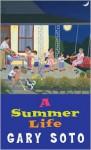 A Summer Life - Gary Soto