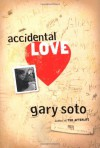 Accidental Love - Gary Soto