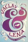 Vaclav & Lena - Haley Tanner