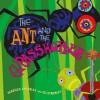 The Ant and the Grasshopper - Rebecca Emberley, Ed Emberley