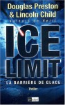 Ice Limit - Douglas Preston, Lincoln Child