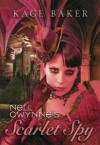 Nell Gwynne's Scarlet Spy - Kage Baker, J.K. Potter